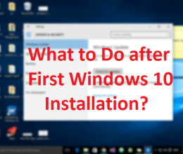 what-to-do-after-installing-windows-10